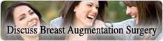 Live breast augmentation & breast implants discussion board